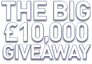 The Big £10,000 Giveaway